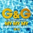 G&G / Baby Brown / Gary Wright - My My My (Coming Apart) 2K12