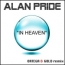 Alan Pride - In Heaven