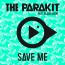 The Parakit / Alden Jacob - Save Me